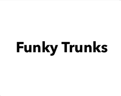 Funky Trunks